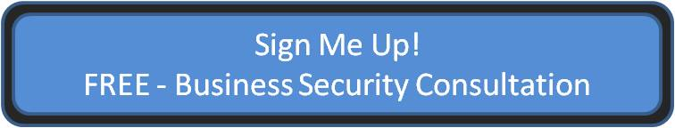 Free Business Security Consultation